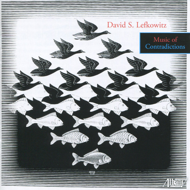 David Lefkowitz: Music of Contradictions