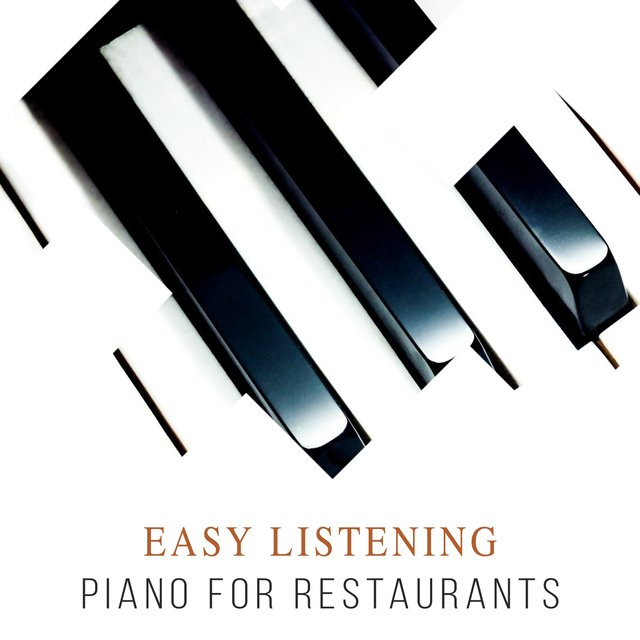 Easy Listening Classical Piano for Restaurants