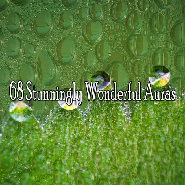 68 Stunningly Wonderful Auras