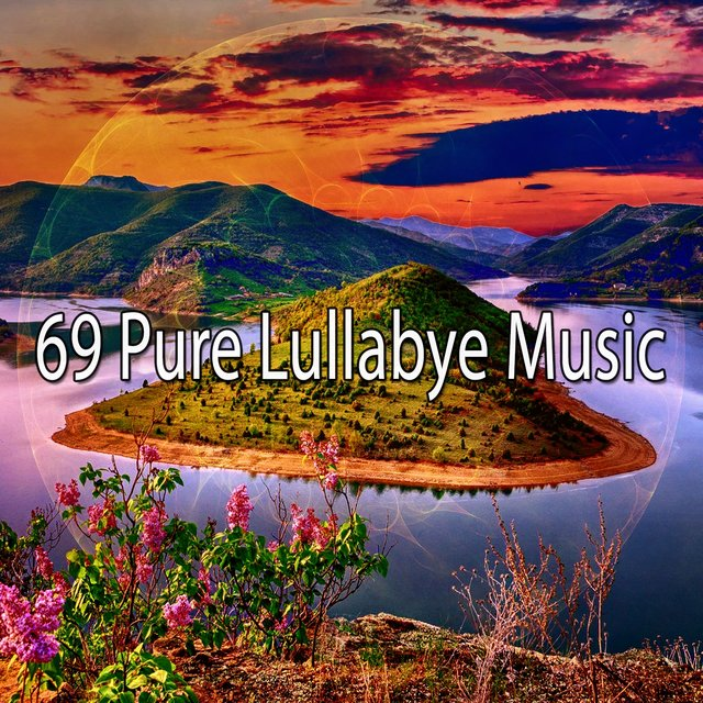 69 Pure Lullabye Music