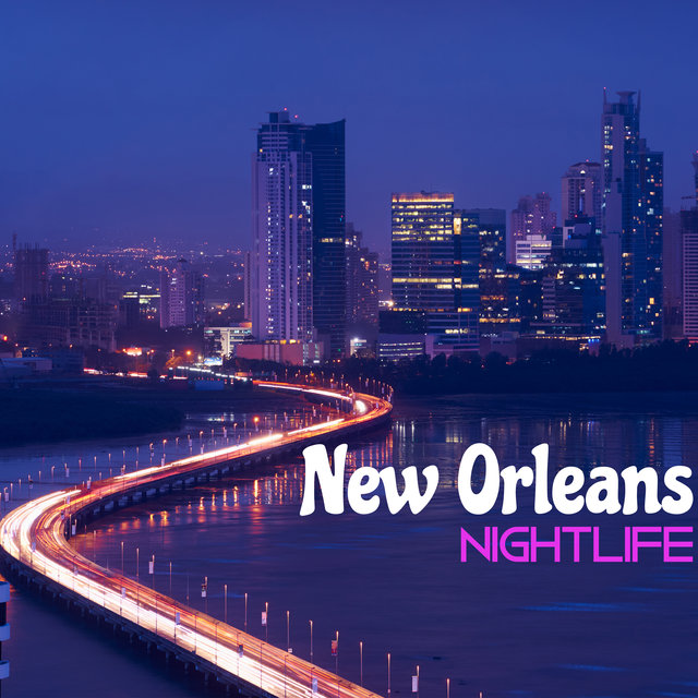 New Orleans Nightlife: Night Instrumental Jazz Music Compilation 2020