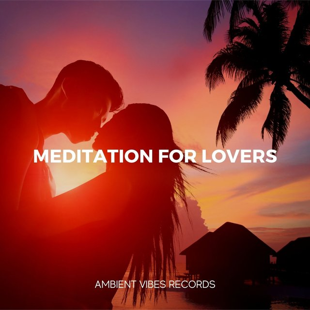 Meditation for Lovers