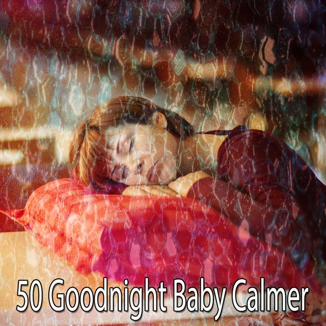 50 Goodnight Baby Calmer