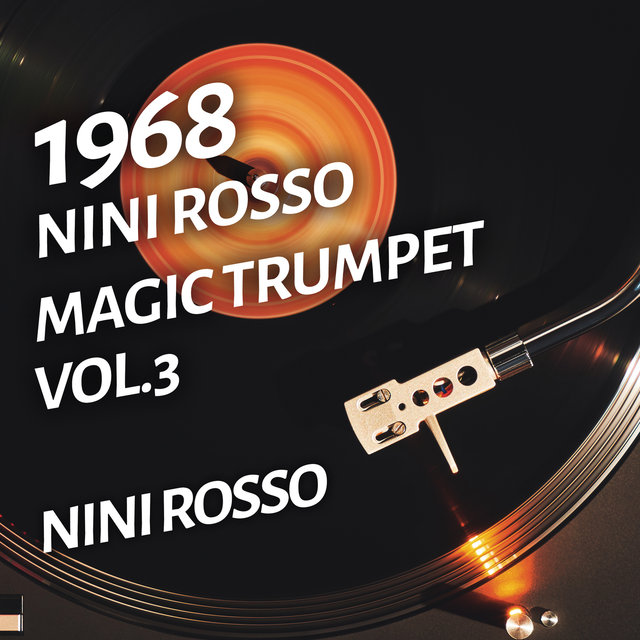 Nini Rosso - Magic Trumpet, Vol.3