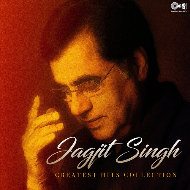 Jagjit Singh: Greatest Hits Collection