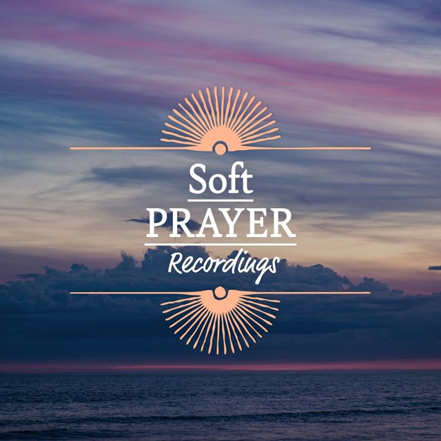 Soft Prayer Recordings