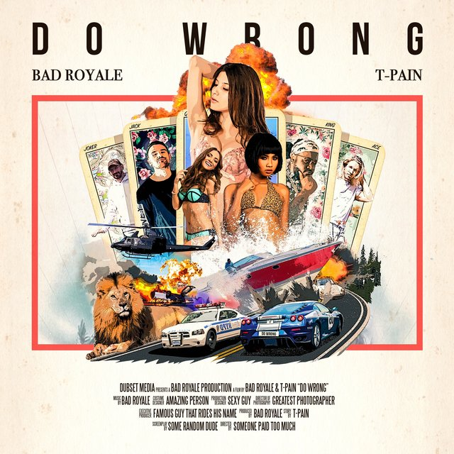 Do Wrong (Bad Royale Unofficial Remix) [T-Pain]