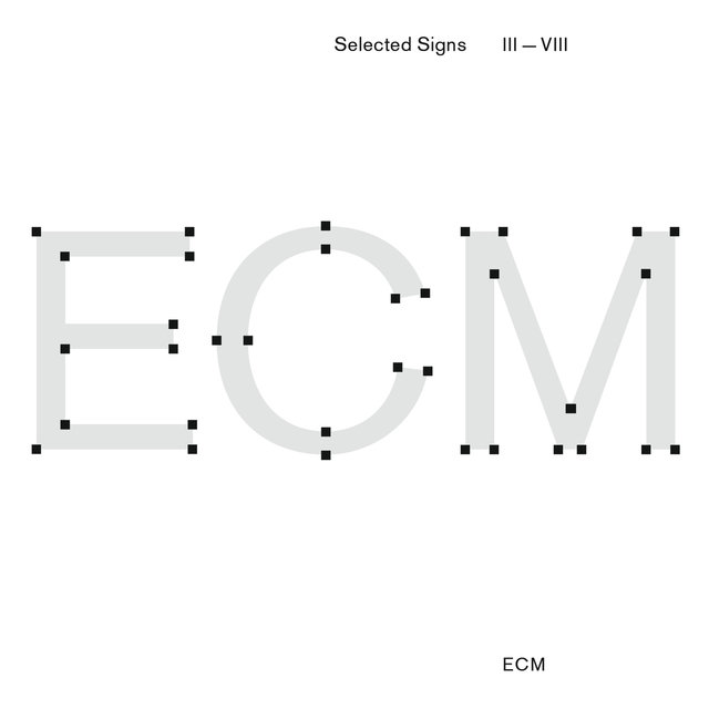 ECM Selected Signs III - VIII