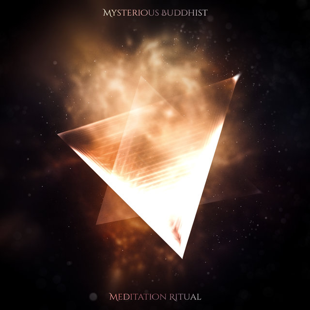 Mysterious Buddhist Meditation Ritual: 2020 Spiritual Deep Ambient Music Mix for Meditation, Yoga and Contemplation