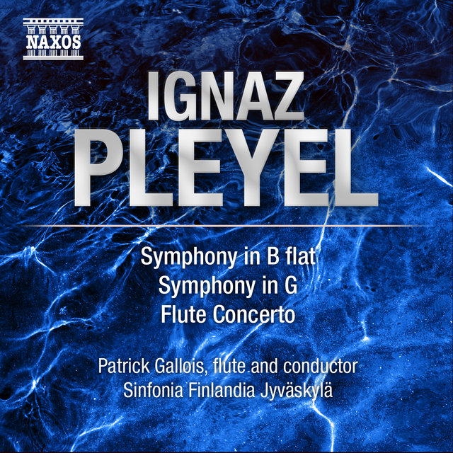 Pleyel: Symphonies in B-Flat Major and in G major - Flute Concerto
