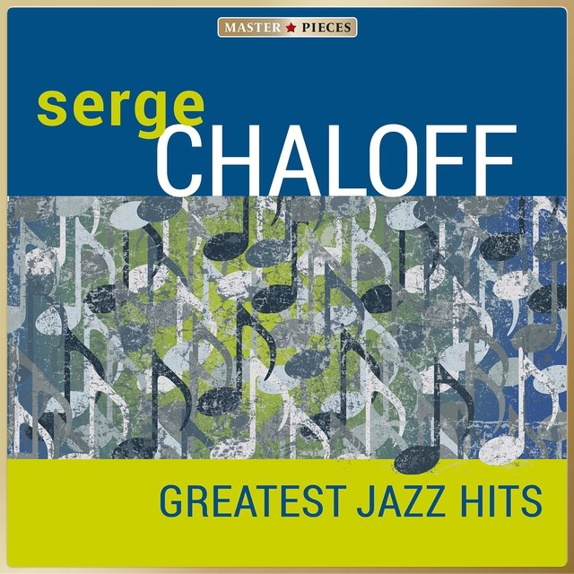 Masterpieces Presents Serge Chaloff - Greatest Jazz Hits