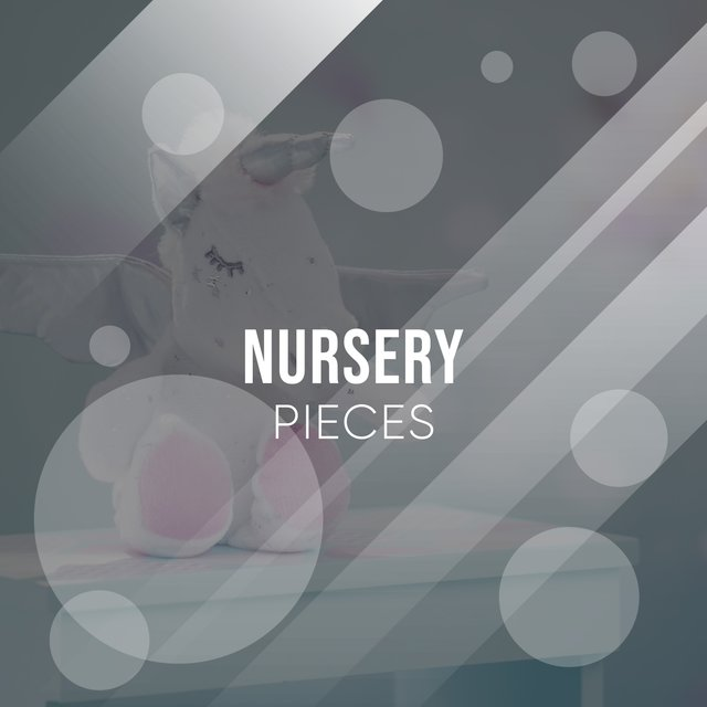 Relaxing Nursery Pieces