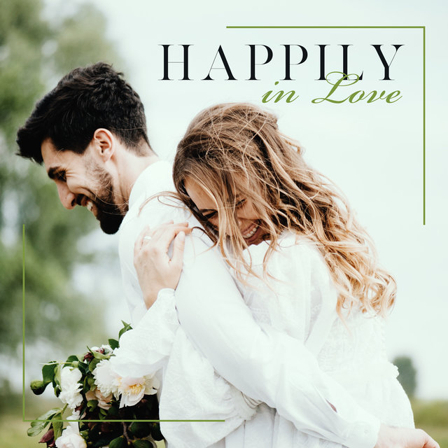 Happily in Love - Positive Jazz Music for Couples