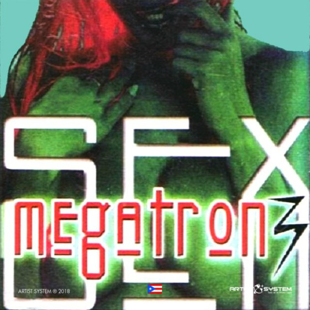 Megatron Sex Vol Tres