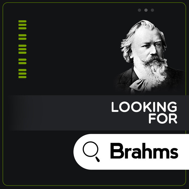 Looking for Brahms