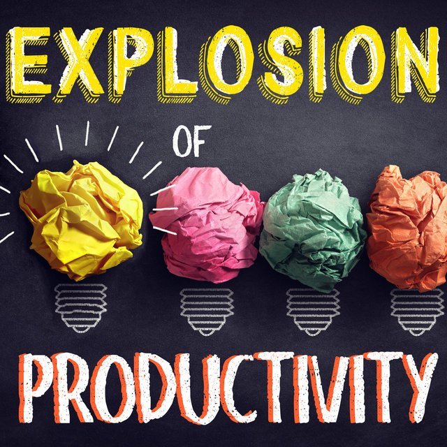 Explosion of Productivity - Focus Music, Get Motivation, Intellectual Stimulation, Books and Papers