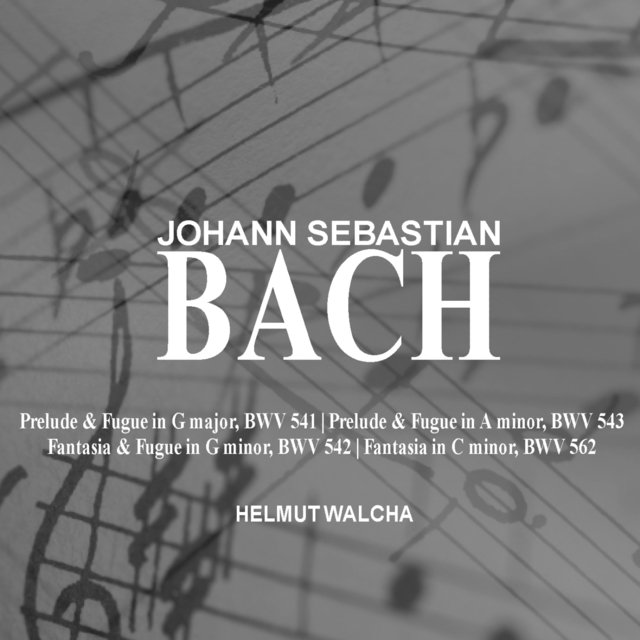 Bach: Prelude and Fugue; Fantasia