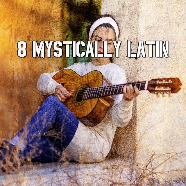 8 Mystically Latin