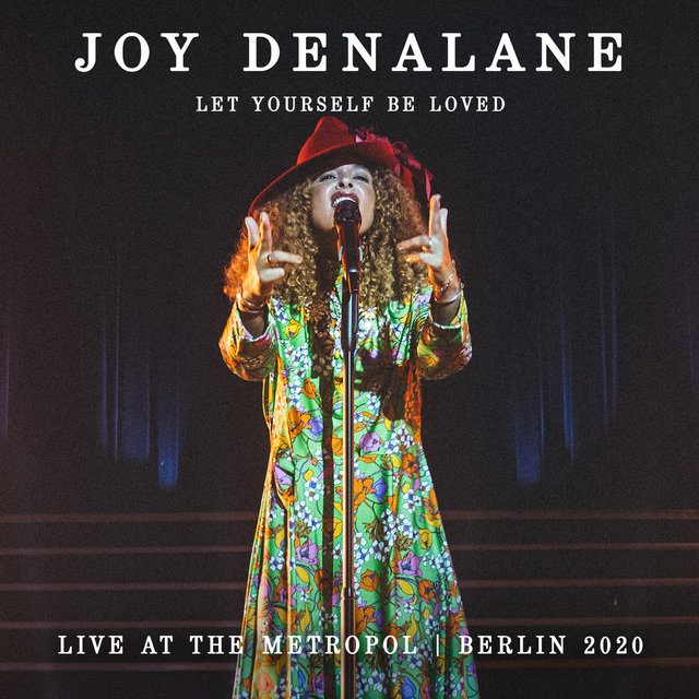 Let Yourself Be Loved (Live at the Metropol Berlin 2020 / Video Album)