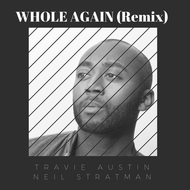 Whole Again (Remix) [feat. Neil Stratman]