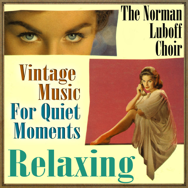 Vintage Music for Quiet Moments, Relaxing