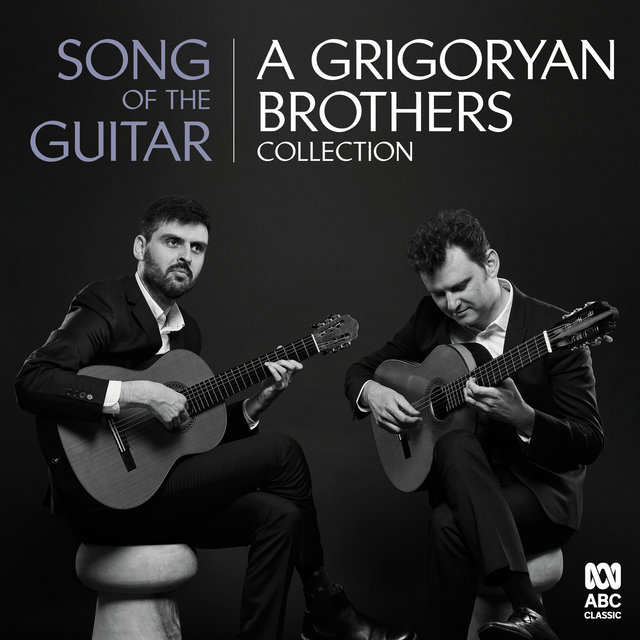 Song Of The Guitar: A Grigoryan Brothers Collection