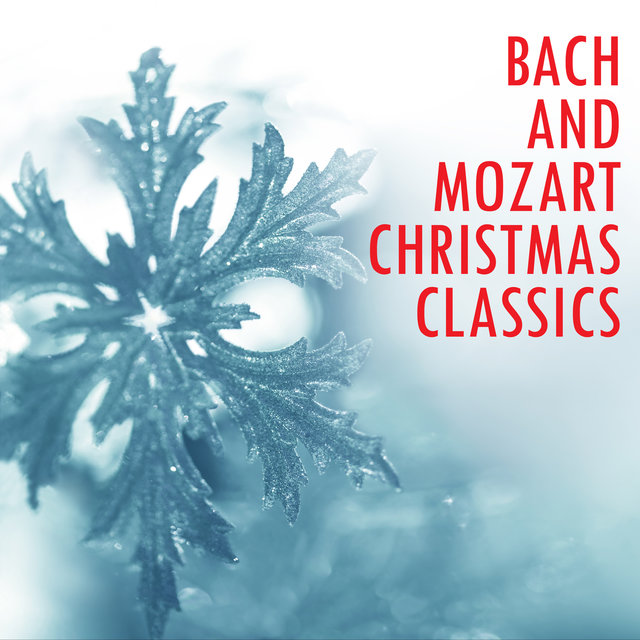 Bach and Mozart Christmas Classics