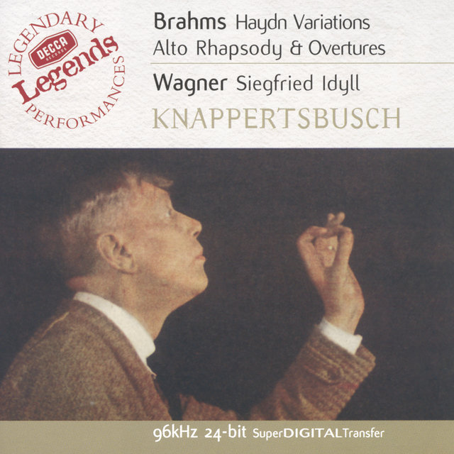 Brahms: Haydn Variations / Alto Rhapsody / Overtures / Wagner: Siegfried Idyll