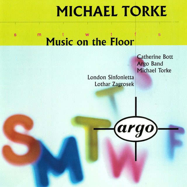 Torke: Music On The Floor; 4 Proverbs; Monday & Tuesday