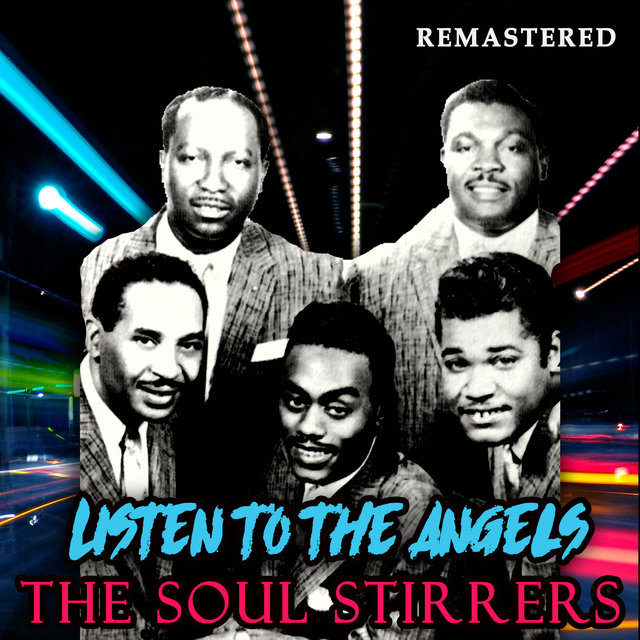 Listen to the Angels (Remastered)