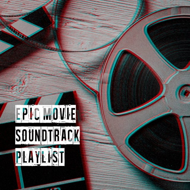 Epic Movie Soundtrack Playlist