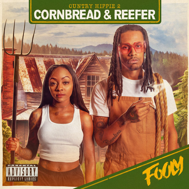 Cuntry Hippie 2 Cornbread & Reefer