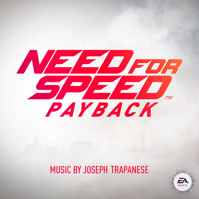 Need for Speed Payback (Original Game Soundtrack)