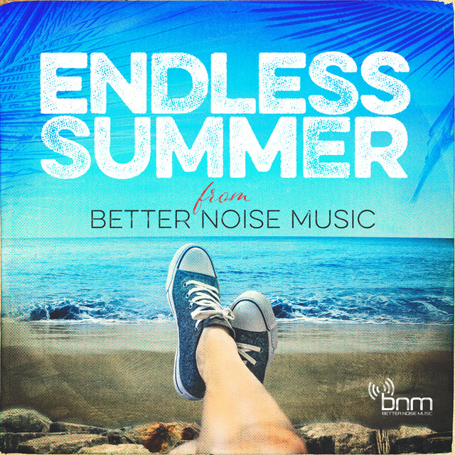 Endless Summer From Better Noise Music