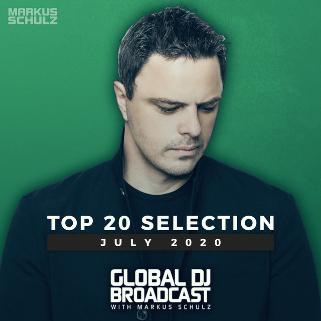 Global DJ Broadcast - Top 20 July 2020