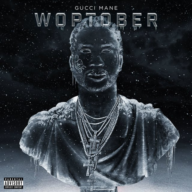 Cover art for album WOPTOBER by Gucci Mane