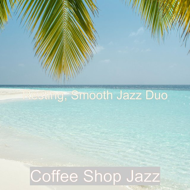 Resting, Smooth Jazz Duo
