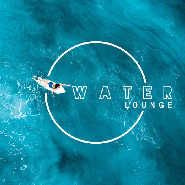 Water Lounge: Calming Music for Meditation, Spa, Sleep, Healing Massage, Reiki & Nature World