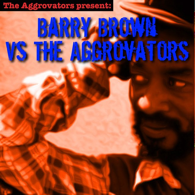 Barry Brown vs. The Aggrovators