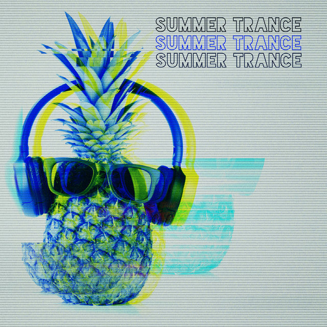 Summer Trance: Deeply Chilling Electro Beats 2020