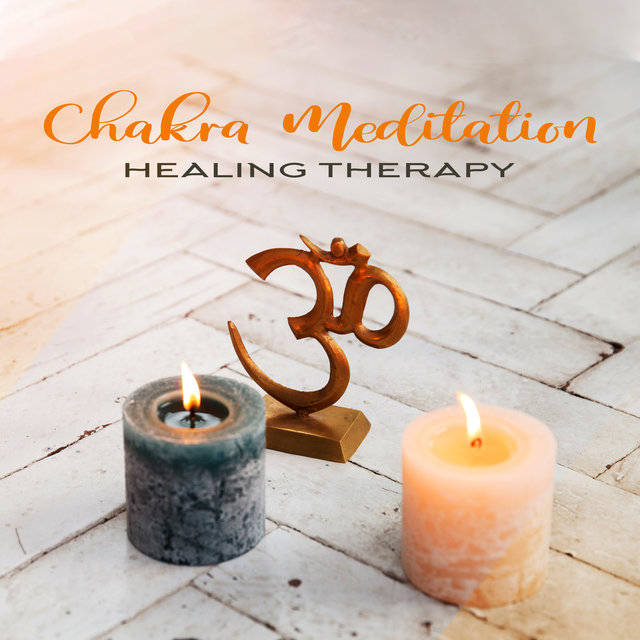 Chakra Meditation Healing Therapy: 2020 Ambient Tracks for Deep Spiritual Meditation, Third Eye Opening, Yoga, Contemplation, Inner Balance and Harmony