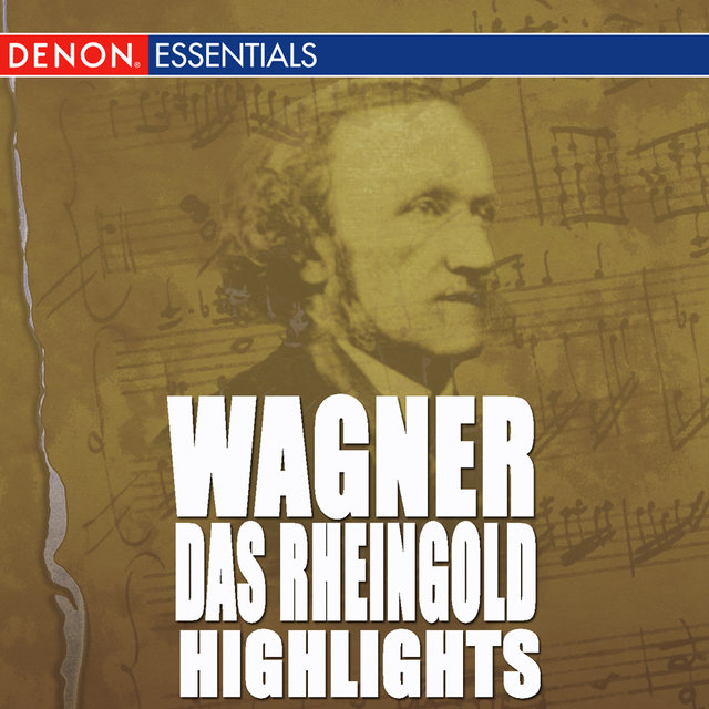 Wagner: Das Rheingold Highlights