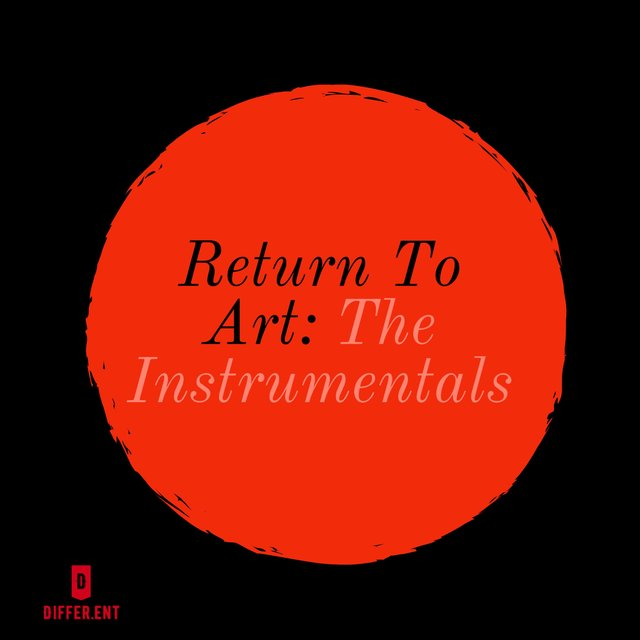 Return to Art: The Instrumentals