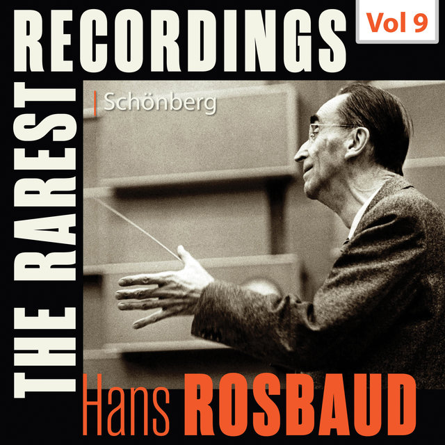 Milestones of a Legend: Hans Rosbaud, Vol. 9