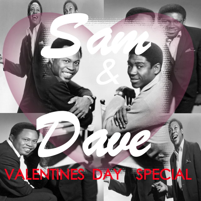 Sam & Dave Valentines Day Special