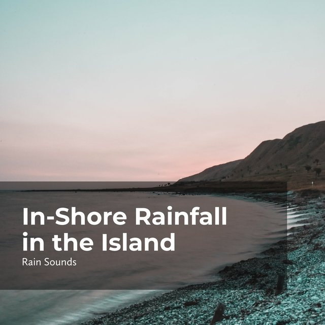 In-Shore Rainfall in the Island