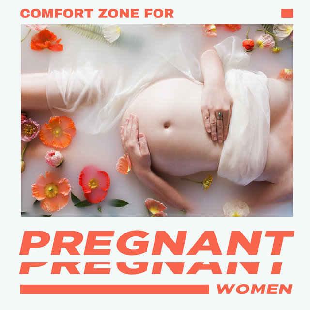 Comfort Zone for Pregnant Women