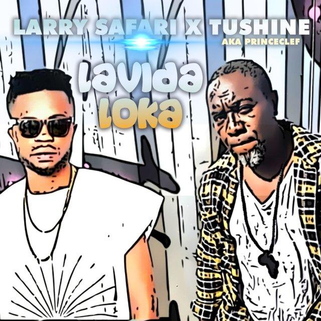 Cover art for album Lavida Loka (feat. Tushine Aka Princeclef) by Larry Safari