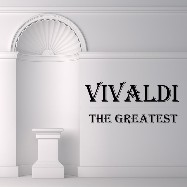 Vivaldi: The Greatest