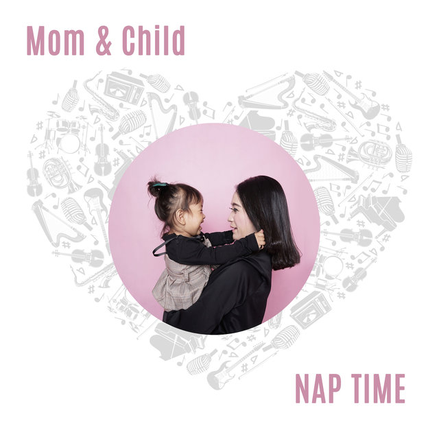 Mom & Child Nap Time: Bedtime Rhymes, Baby Good Sleep, Stress Relief Music, Calming Nature Melodies with Relaxing Piano & Violin